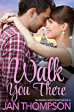 Walk You There: Inspirational Multiethnic Contemporary Christian Romance (Savannah Sweethearts Book 5)