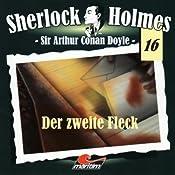 Der zweite Fleck (Sherlock Holmes 16) | Sir Arthur Conan Doyle