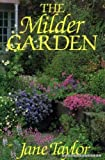 The Milder Garden (0460860224) by Taylor, Jane