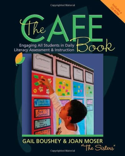 The CAFE Book: Engaging All Students in Daily Literary...