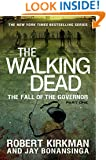The Walking Dead: The Fall of the Governor: Part One (The Walking Dead Series Book 3)