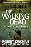 Image of The Walking Dead: The Fall of the Governor: Part One (The Walking Dead Series Book 3)