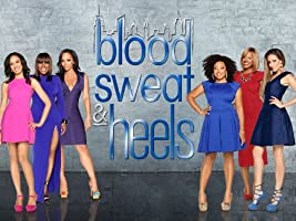Blood, Sweat & Heels Season 1
