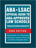 ABA-LSAC Official Guide to ABA-Approved Law Schools 2009 (Aba Lsac Official Guide to Aba Approved Law Schools)