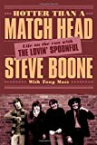 Hotter Than a Match Head: Life on the Run with the Lovin' Spoonful