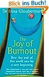 The Joy of Burnout (English Edition)