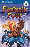 Fantastic Four: The World's Greatest Superteam (DK Readers: Level 3)