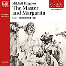 The Master and Margarita (       UNABRIDGED) by Mikhail Bulgakov Narrated by Julian Rhind-Tutt