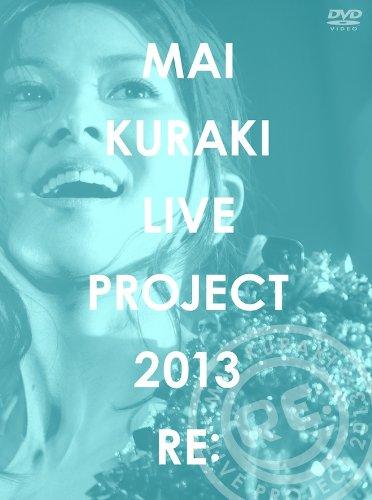 "MAI KURAKI LIVE PROJECT 2013""RE:"