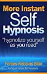 MORE Instant Self Hypnosis: Hypnotize...