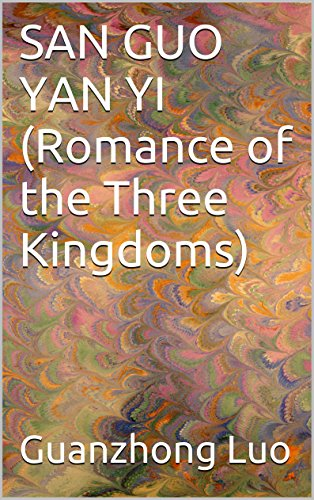 romance of three kingdoms luo guanzhong View romance of the three kingdoms from history 1681 at ohio state luo guanzhong romance of the three kingdoms chapter 1: three heroes take an oath, fight the yellow turbans the waters of the mighty.