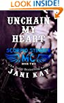 Unchain My Heart (Scorpio Stinger MC...