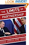 The Limits of Partnership: U.S.-Russi...
