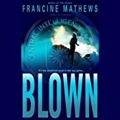 Blown | [Francine Mathews]