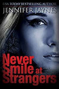 Never Smile At Strangers by Jennifer Jaynes ebook deal