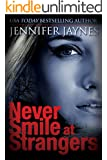 Never Smile at Strangers (Strangers Series)