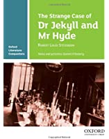 Oxford Literature Companions: The Strange Case of Dr Jekyll and Mr Hyde