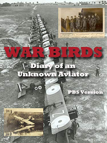 War Birds: Diary of an Unknown Aviator (PBS version)