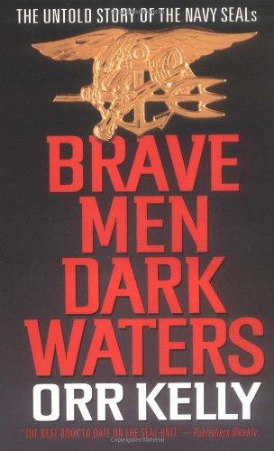 brave-men-dark-waters-the-untold-story-of-the-navy-seals