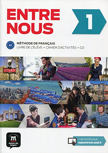 Entre Nous 1 (A1) (+cahier) (+2 audio-Cd) (Fle- Texto Frances)