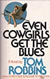 Even Cowgirls Get the Blues (0395245109) by Robbins, Tom