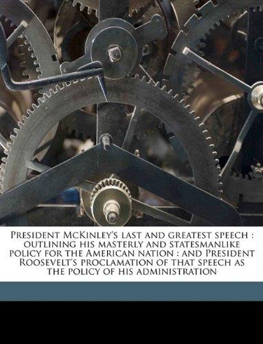 president william mckinleys first inagural address