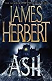 Ash by Herbert, James (2012) Hardcover James Herbert