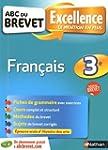ABC du BREVET Excellence Fran�ais 3e