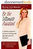 Be the Ultimate Assistant (English Edition)