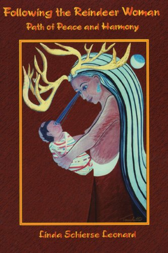 Following the Reindeer Woman: Path of Peace and Harmony