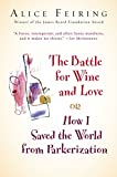 Battle for Wine and Love: or How I Saved the World from Parkerization