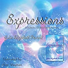Expressions (       UNABRIDGED) by Julie Elizabeth Powell Narrated by Alan Weyman