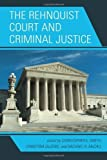 img - for The Rehnquist Court and Criminal Justice (2011-10-13) book / textbook / text book