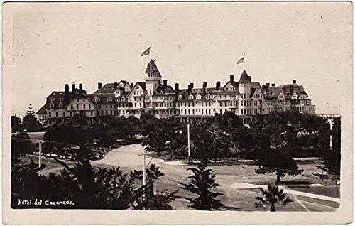 RPPC Overview of The Hotel Del Coronado~San Diego, CA