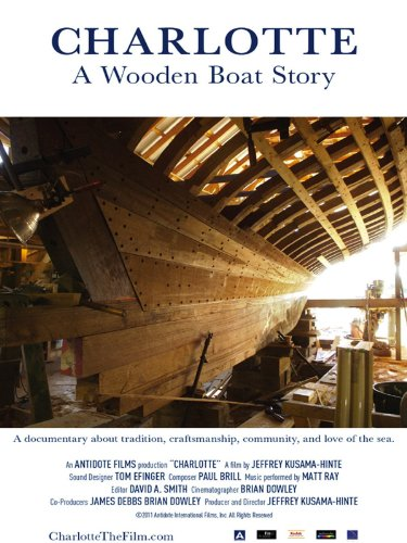 Charlotte: A Wooden Boat Story