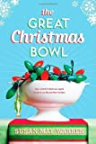 The Great Christmas Bowl (1414326785) by Warren, Susan May