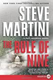 The Rule of Nine (Paul Madriani Series, No. 11) (0061979287) by Martini, Steve