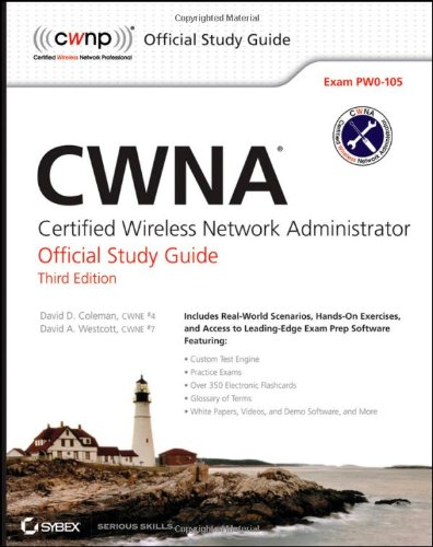 Cwna: Certified Wireless Network Administrator Official Study Guide: Exam Pw0-105