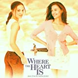 Where the Heart Is:  Music from the Motion Picture ~ Mason Daring