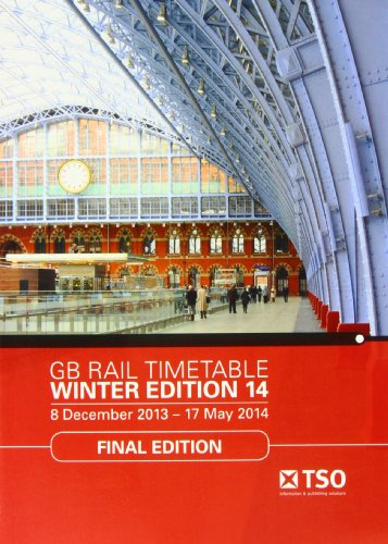 GB Rail Timetable Winter Edition 14: 8 December 2013 - 17 May 2014
