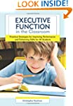 Executive Function in the Classroom:...