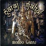 Mondo Garaj by GARAJ MAHAL (2003-11-18)