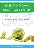 Lose 15 in 5 Days Diet Weight Loss System