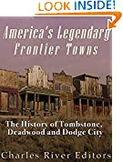 America's Legendary Frontier Towns
