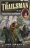 The Trailsman #395: Black Hills Deathblow