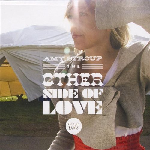 [专辑]The other side of love sessions one - Amy stroup
