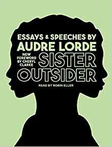 Sister Outsider: Essays and Speeches Essay Topics & Writing Assignments