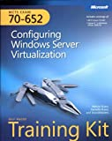img - for MCTS Self-Paced Training Kit (Exam 70-652): Configuring Windows Server  Virtualization book / textbook / text book