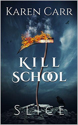 Kill School: Slice