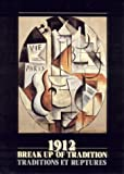 img - for 1912: The Break-Up of Tradition by D'Argencourt, Louise (1987) Paperback book / textbook / text book